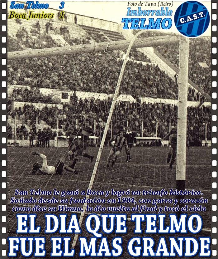 Se cumplen 45 años del triunfo más grande de San Telmo: 3-1 a Boca en cancha de Huracán